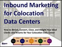 How Inbound Marketing Helps Meet the Revenue Growth Needs of Colocation Data Centers
