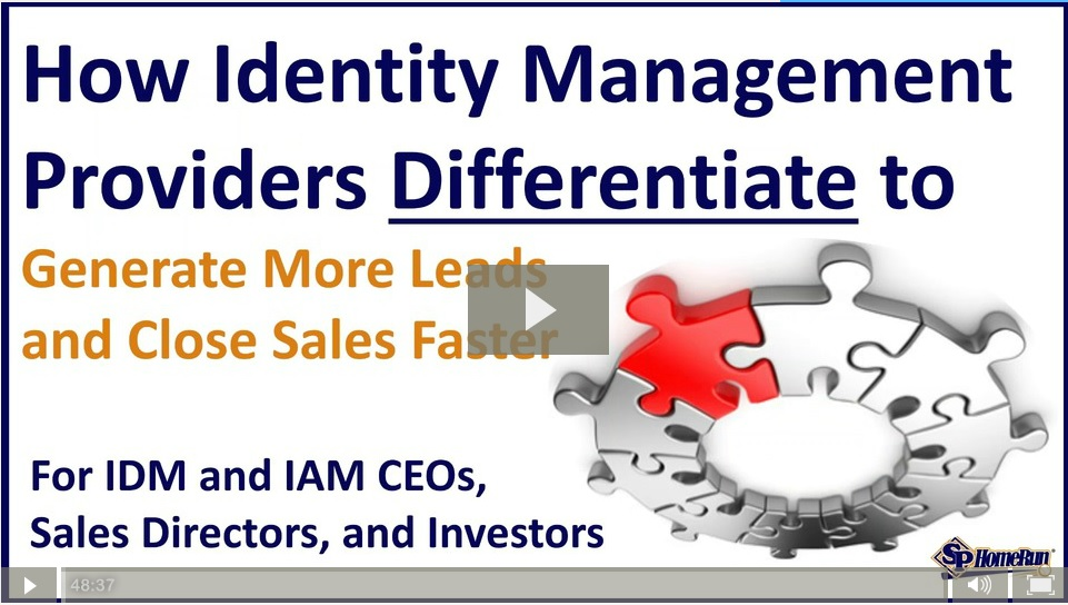 How Identity Management Providers Differentiate to Generate More Leads and Close Sales Faster