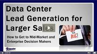 "Watch ""Data Center Lead Generation for Larger Sales"""