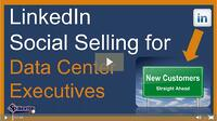 "Watch ""LinkedIn Social Selling for Data Center Executives"" (Webinar Recording)"