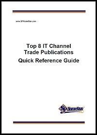Top 8 IT Channel Trade Publications: A Quick Reference Guide
