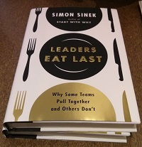 Leaders Eat Last: Why Some Teams Come Together And Others Don't.