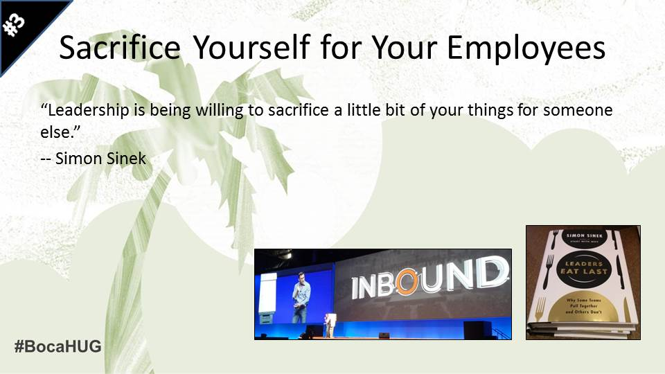 Sacrifice Yourself for Your Employees