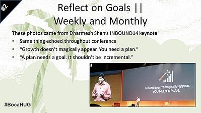 """""""A plan needs a goal. It shouldn't be incremental."""" – HubSpot customers and Inbound enthusiasts who've attended the HubSpot Academy training over the years will be very familiar with the need for goal-setting and in particular SMART goals – specific, measurable, attainable, realistic, and time-bound."""