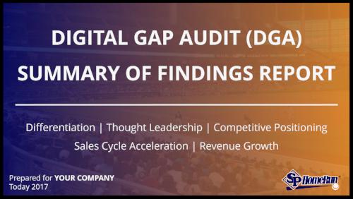 SP Home Run Digital Gap Audit (DGA) Summary of Findings Report